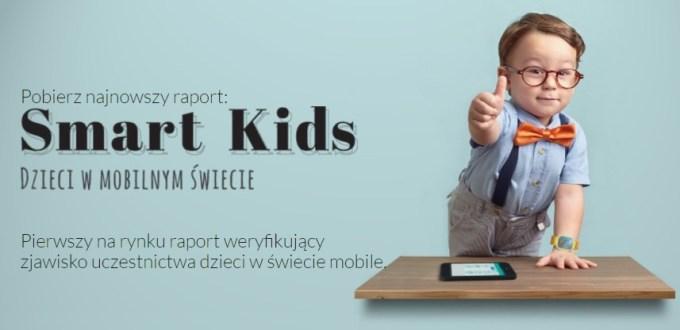 """Dzieci w mobilnym świecie – raport """"SmartKids"""""""