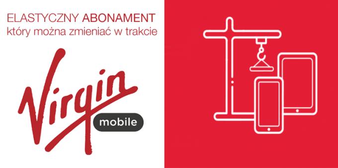 Elastyczny abonament w Virgin Mobile (styczeń 2017)