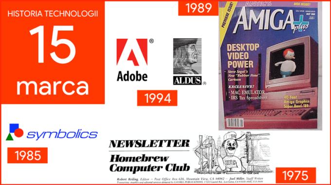 15 marca - Dzień w historii technologii