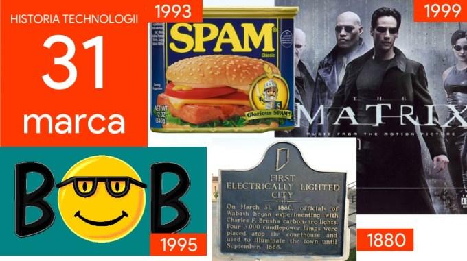 31 marca - Dzień w historii technologii