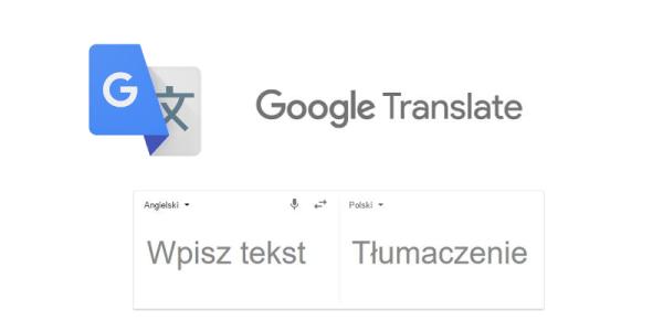 Tłumacz Google z dokładniejszym tłumaczeniem języka polskiego