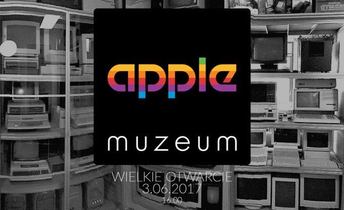 Apple Muzeum Polska - otwarcie 3 czerwca 2017 r. godz. 16.00