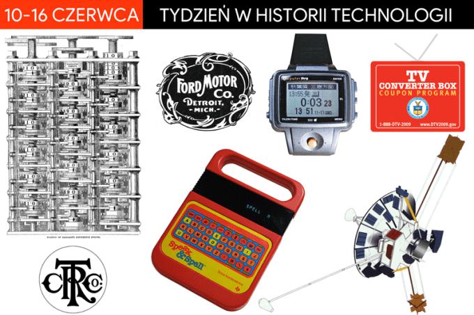 10-16 czerwca: tydzień w historii technologii