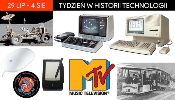 29 lipca - 4 sierpnia: Tydzień w historii technologii
