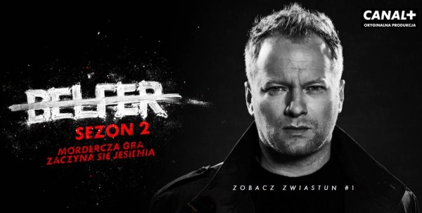 """""""Belfer 2"""" zobacz pierwszy zwiastun 2. sezonu serialu"""