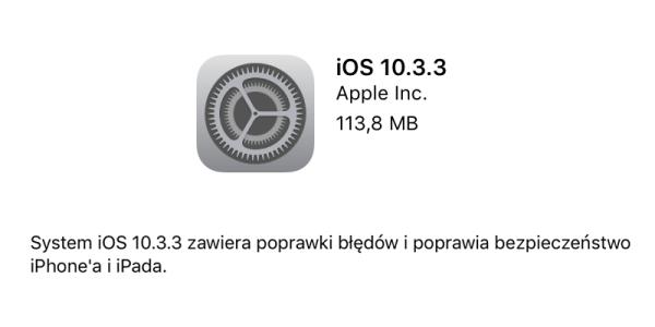 iOS 10.3.3 z poprawkami błędów i zabezpieczeń