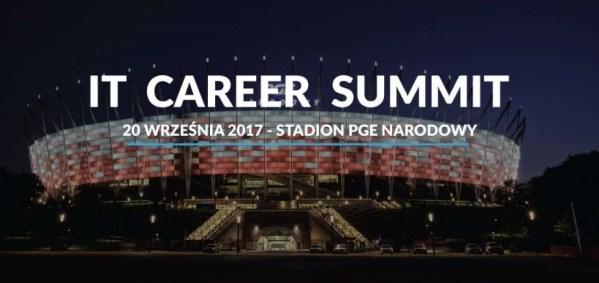 IV edycja IT Career Summit 2017 – informatyczne targi pracy