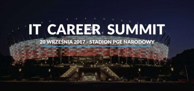 IT Career Summit (PGE Narodowy) 20 września 2017