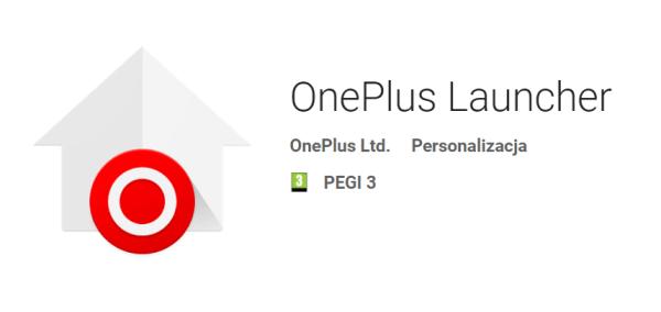 OnePlus Launcher pojawił się ponownie w sklepie Google Play