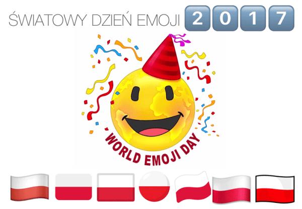 Jakim emotem świętujesz Dzień Emoji 2017? 🎉 🇵🇱