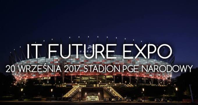 5. targi IT Furture Expo (20 września 2017 r. Warszawa)