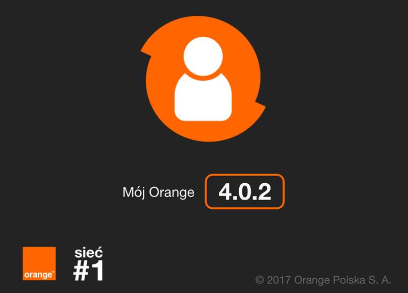 """Aplikacja """"Mój Orange"""" wersja 4.0.2"""