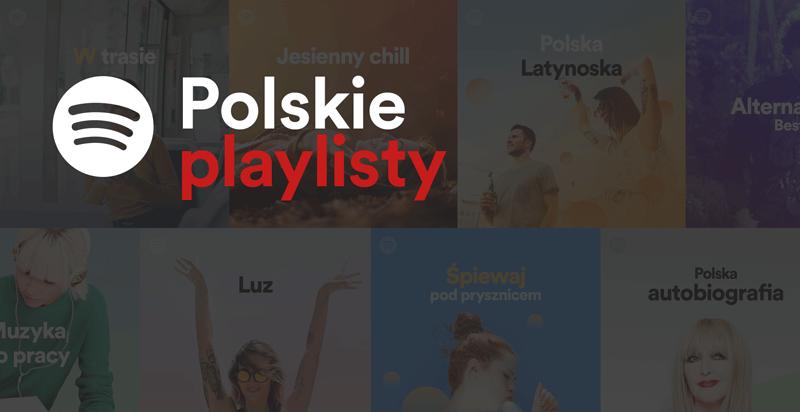 Polskie playlisty w Spotify 2017