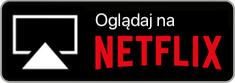 Oglądaj na Netflix (Przycisk)