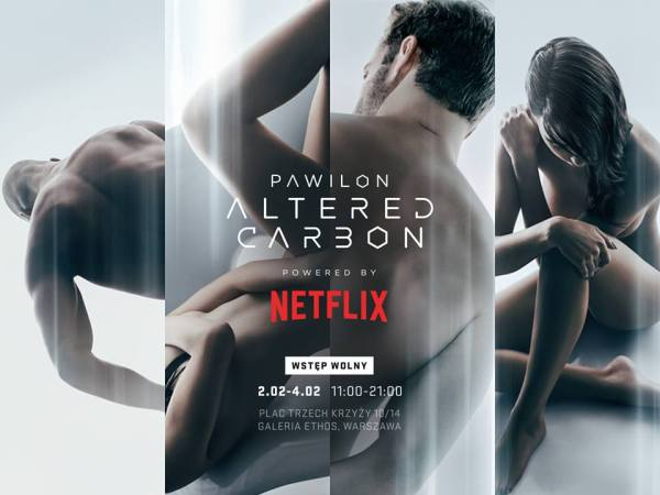 Otwarcie Pawilonu Altered Carbon powered by Netflix już jutro!