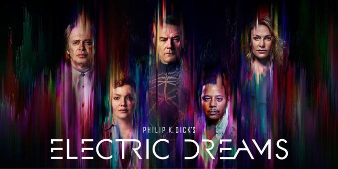 Philip K. Dick's Electric Dreams (serial 2017)