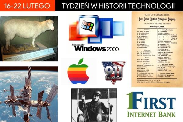 [16-22 lutego] Tydzień w historii technologii