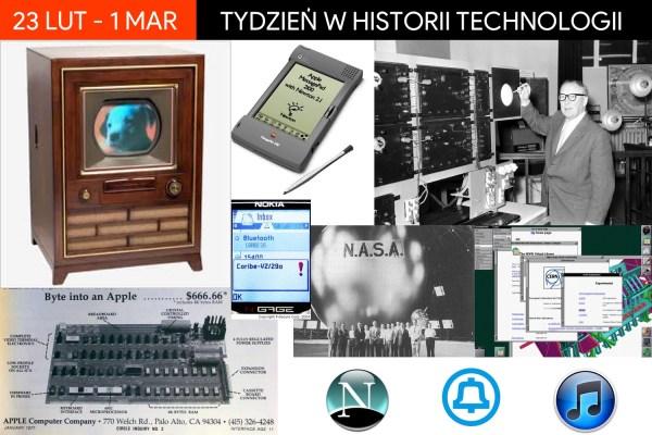 [23 lutego – 1 marca] Tydzień w historii technologii