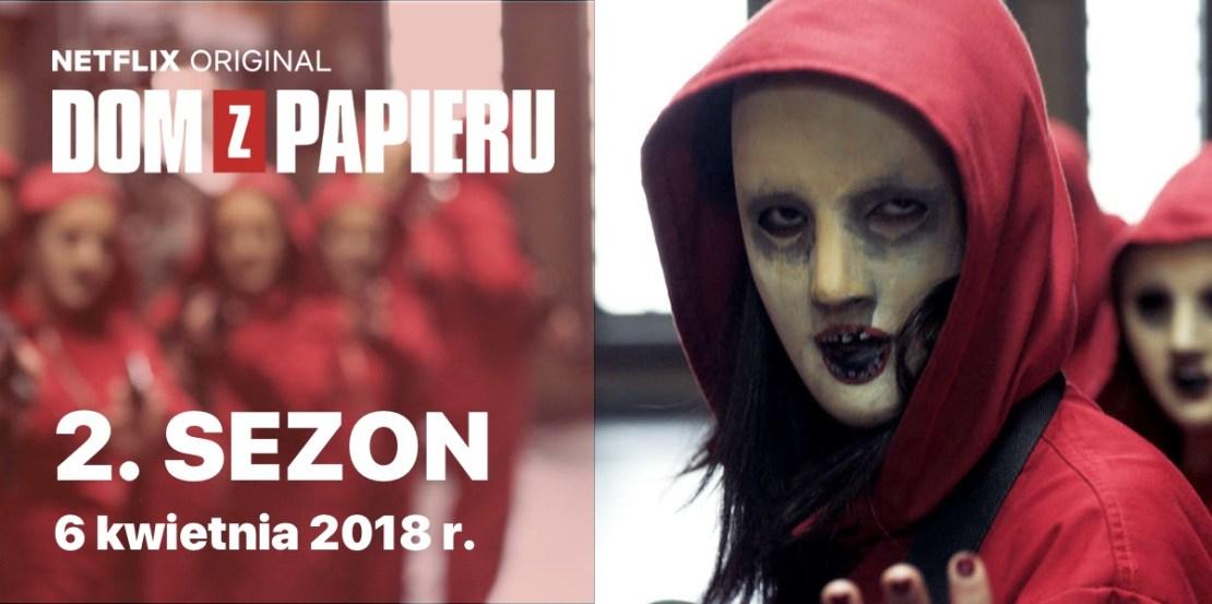 """Dom z papieru"" (La casa de papel) - 2. sezon - 6 kwietnia 2018 r."