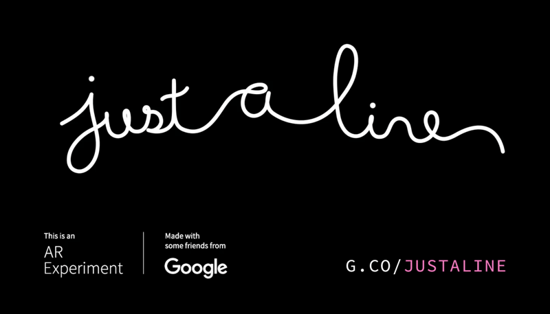 Just a Line - Draw Anywhere, with AR (google Experiment)
