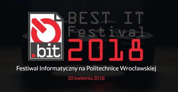 Weź udział w BEST IT Festival 2018 – już 20 kwietnia we Wrocławiu!