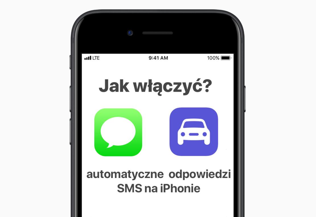 Jak włączyć autoodpowiedzi SMS na iPhonie?