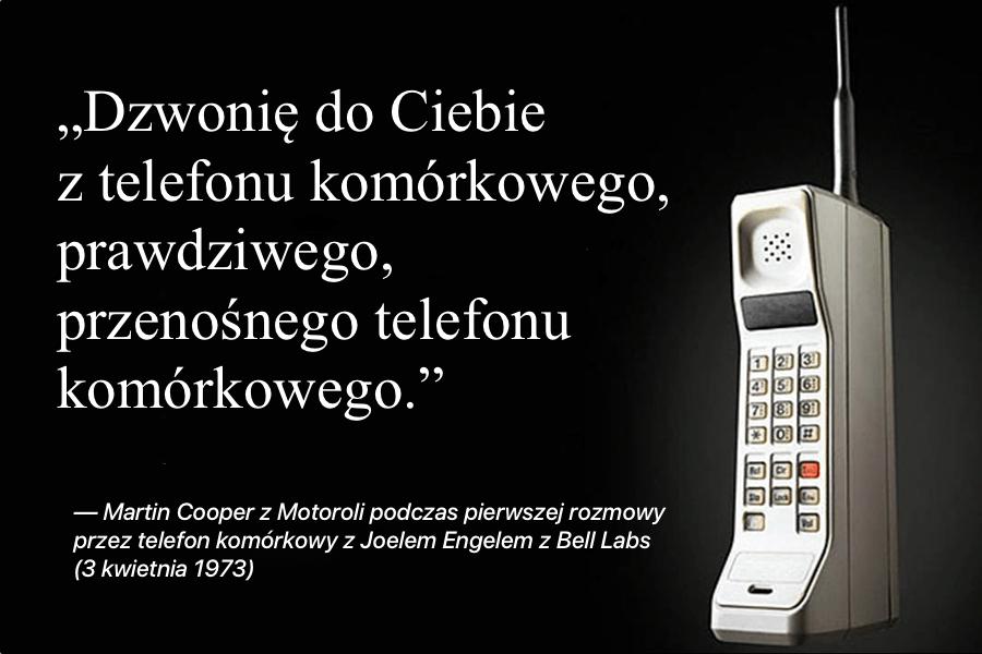 Pierwsza rozmowa przez telefon komórkowy – 3 kwietnia 1973 roku