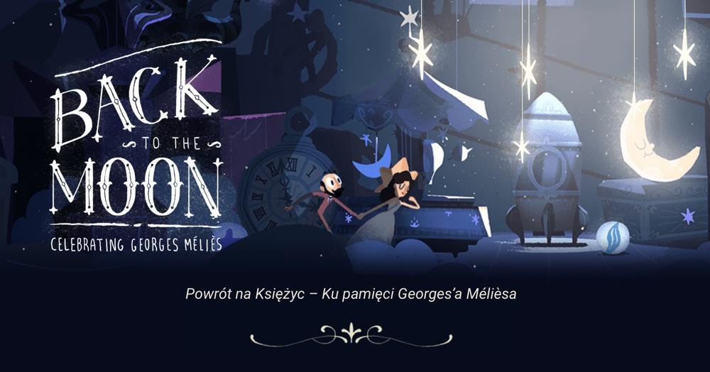 Google Doodle Powrót na Księżyc – Ku pamięci Georges'a Mélièsa