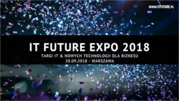 6. edycja IT Future Expo – targi IT i nowych technologii dla biznesu