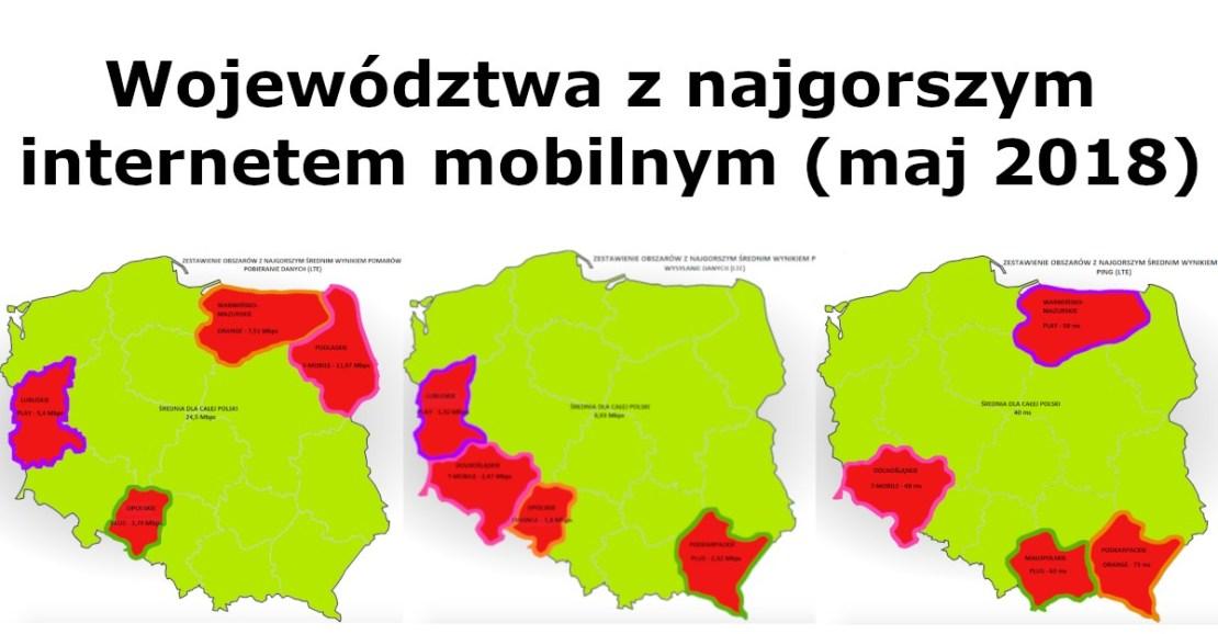 Województwa z najgorszym internetem mobilnym LTE w Polsce (maj 2018)