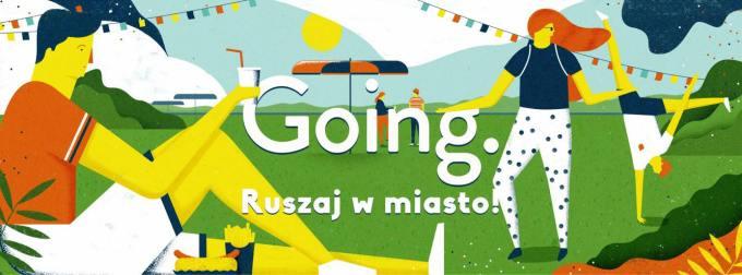 Going. – ruszaj w miasto!