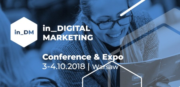Co nas czeka podczas konferencji in Digital Marketing 2018?