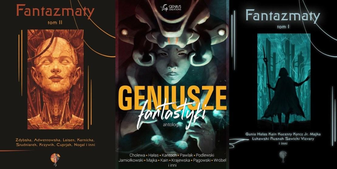 """Okładki książek: """"Fantazmaty"""" (tom 1. i 2.) oraz """"Geniusze fantastyki"""""""