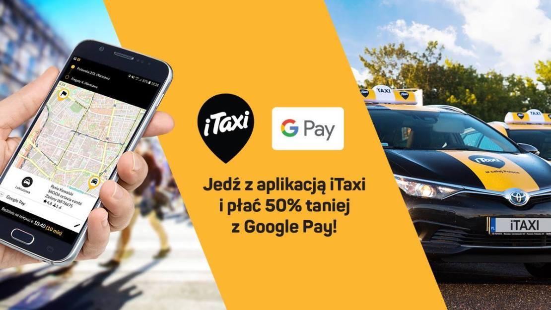 Promocja iTaxi i Google Pay (3 przejazdy z rabatem -50%)