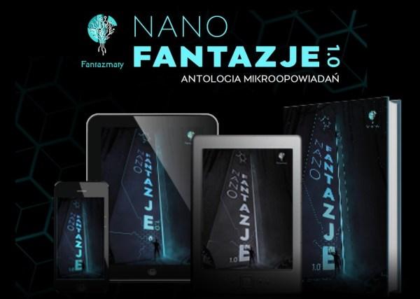 """Pierwszy tom antologii """"nanoFantazje"""" już dostępny za darmo!"""