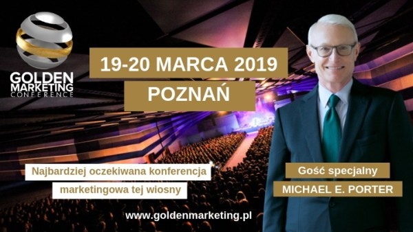 Michael E. Porter – gościem Golden Marketing Conference 2019