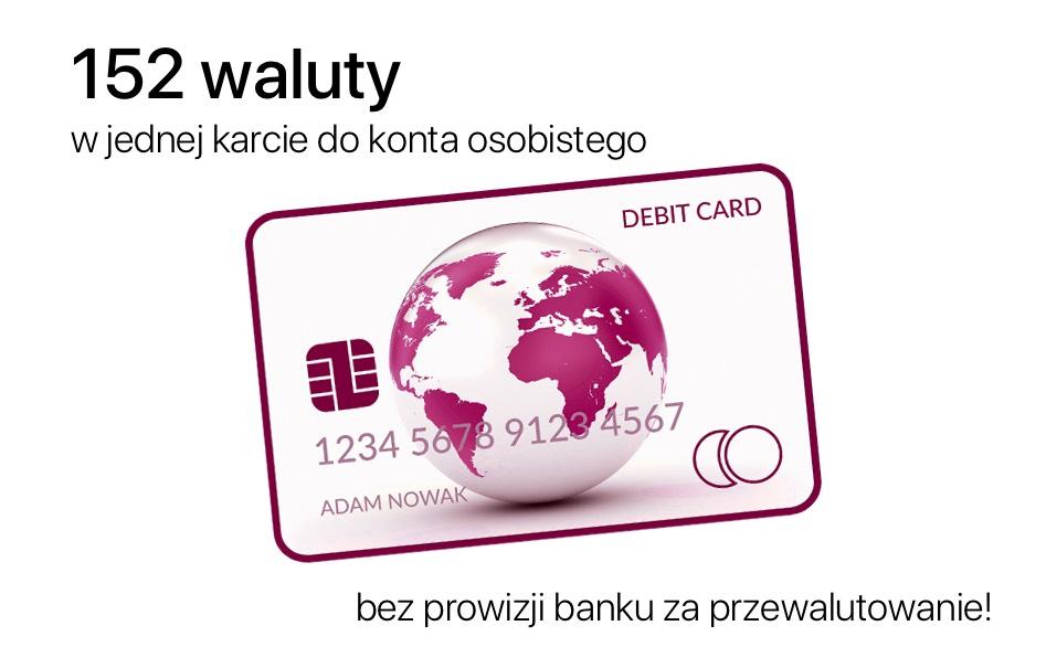152 waluty na jednej karcie do konta osobistego!