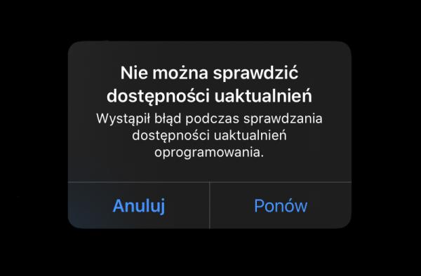 Jak naprawić błąd przy sprawdzaniu uaktualnień systemu iOS lub iPadOS?