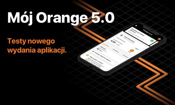 Ruszyły otwarte testy beta aplikacji mobilnej Mój Orange 5.0