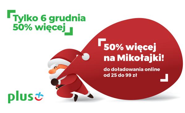 """""""Mikołajkowy Bonus 50% więcej!"""" w Plusie na kartę"""