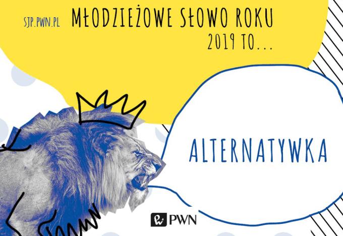 Alternatywka – Młodzieżowe Słowo Roku 2019