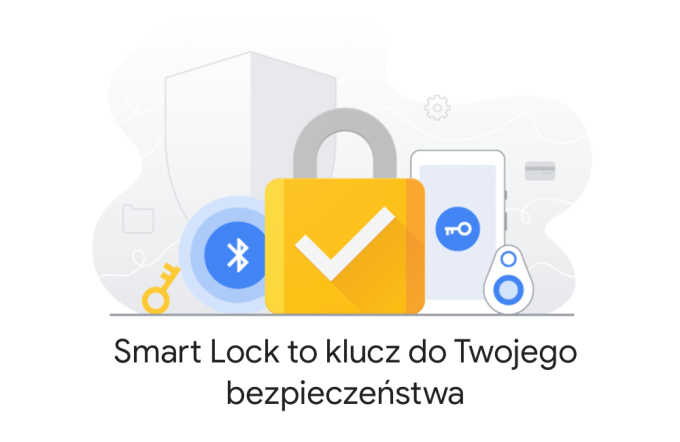 Google Smart Lock – klucz do Twojego bezpieczeństwa