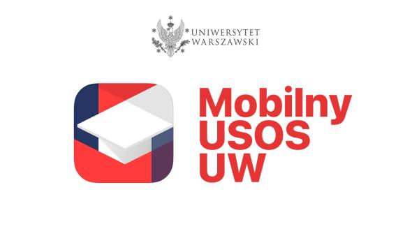"""Studenci UW zamówią mLegitymację przez apkę """"Mobilny USOS UW"""""""