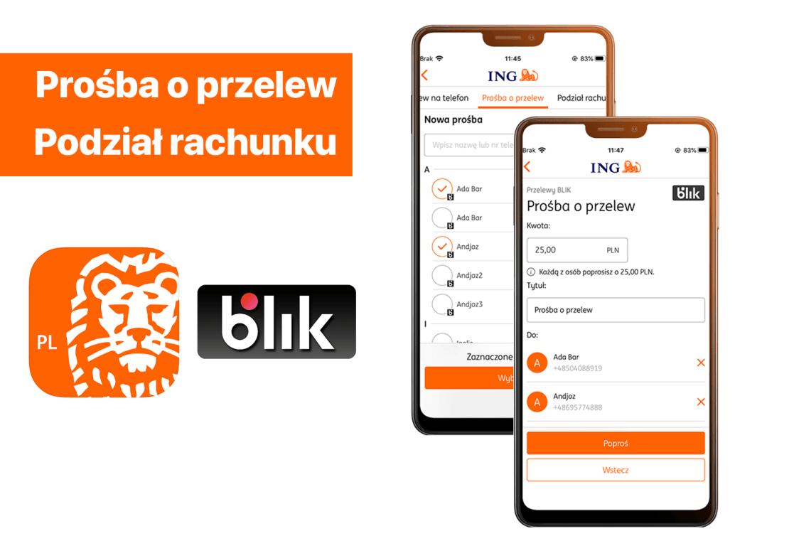 Prośba o przelew i Podział rachunku (BLIK) w aplikacji Moje ING mobile