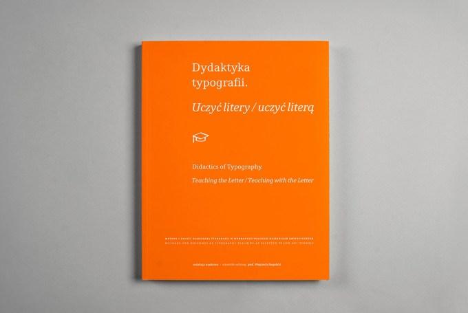 Okładka książki: Dydaktyka typografii. Uczyć litery / uczyć literą