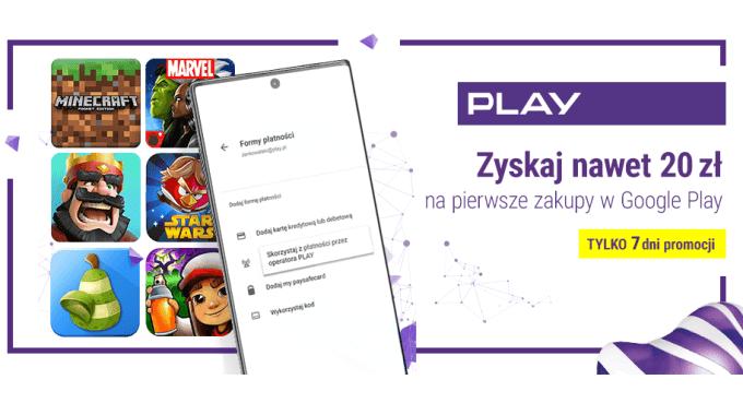Casshback 20 zł w Google Play w Play