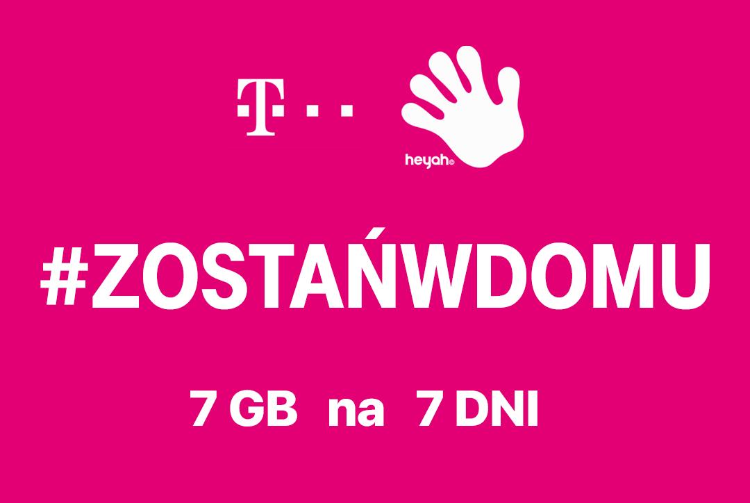#ZostańWDomu 7GB na 7 dni w T-Mobile na kartę, MIX i Heyah
