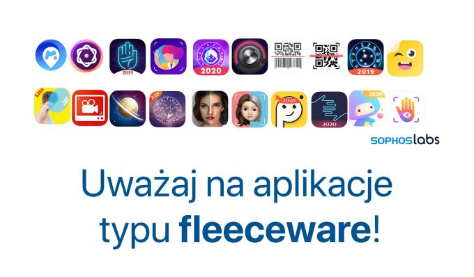Uważaj na aplikacje typu fleeceware!