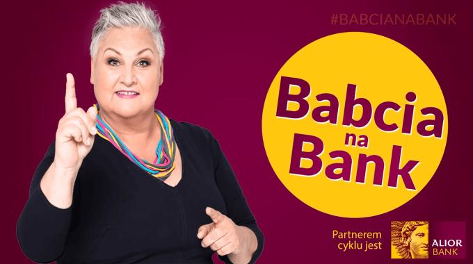 #babciaNaBank nauczy seniorów bankowania online w Alior Banku