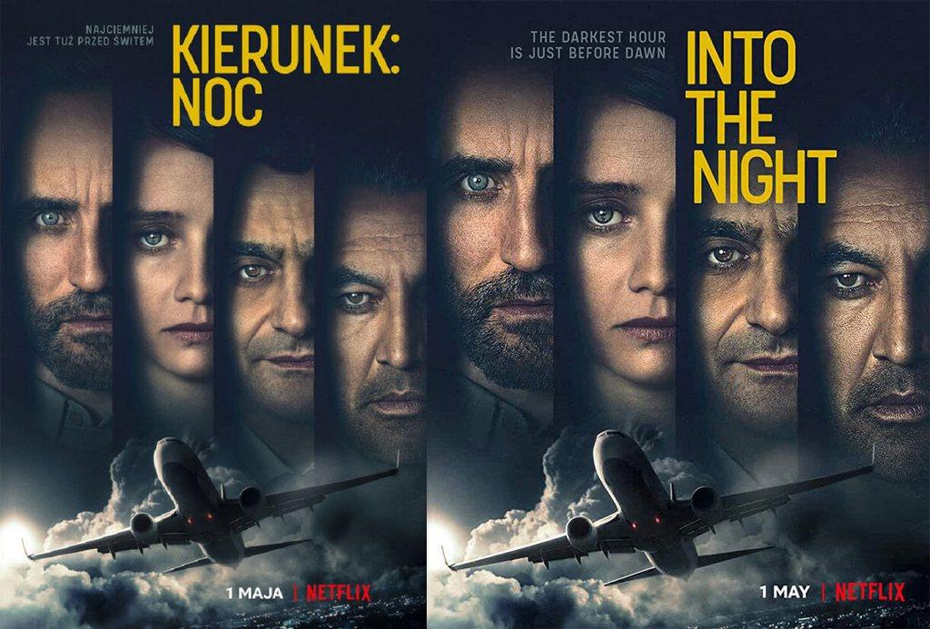 "Polski i angielski plakat serialu ""Kierunek: Noc"" (Into the Night)"
